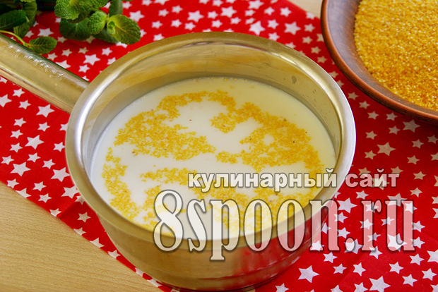 Как варить кукурузную кашу на молоке_05